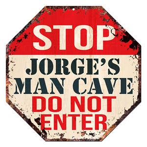OTGM-0175-STOP-JORGE-039-S-MAN-CAVE-Tin-Rustic-Sign-Man-Cave-Decor-Gift-Ideas