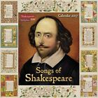 Songs of Shakespeare Wall Calendar 2017 9781783617371