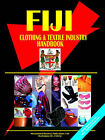 Fiji Clothing and Textile Industry Handbook by International Business Publications, USA (Paperback / softback, 2005)