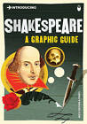 Introducing Shakespeare: A Graphic Guide by Nick Groom (Paperback, 2010)