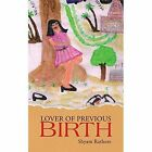 Lover of Previous Birth by Shyam Rathore (Paperback / softback, 2014)