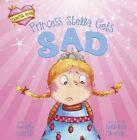 Princess Stella Gets Sad by Molly Martin (Board book, 2013)