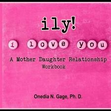 Ily! (I Love You!) by Onedia Nicole Gage (2015, Paperback)