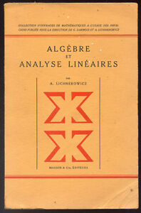 A-LICHNEROWICZ-ALGEBRE-ET-ANALYSE-LINEAIRES