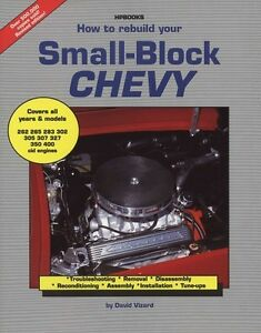 how to rebuild small block chevy 302 305 307 327 350 400 workshop rh ebay com au Rebuild Small Block Chevy Specifications Rebuild Small Block Chevy Specifications