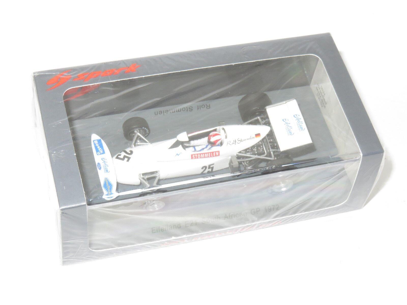 Spark MODEL Eifelland E21 de Sudáfrica GP 1972 25 Rolf Stommelen