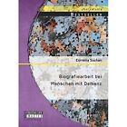 Biografiearbeit Bei Menschen Mit Demenz 9783958201354 by Cornelia Suchan