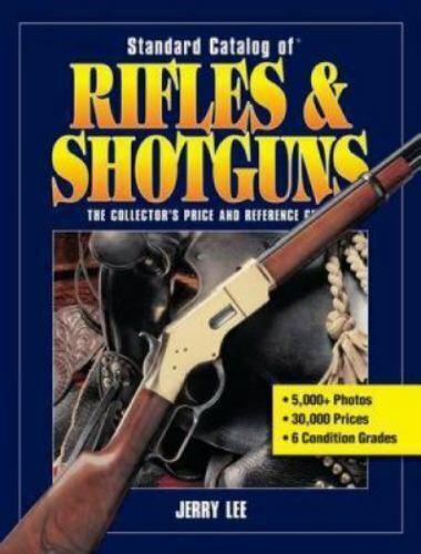 Standard Catalog of Rifles and Shotguns Paperback Jerry Lee