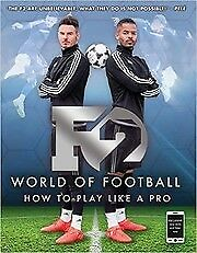 F2-World-of-Football-How-to-Play-Like-a-Pro-Freestylers-F2-New