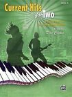 Current Hits for Two, Bk 3: 6 Graded Duets for Late Intermediate Pianists by Dan Coates (Paperback / softback, 2015)