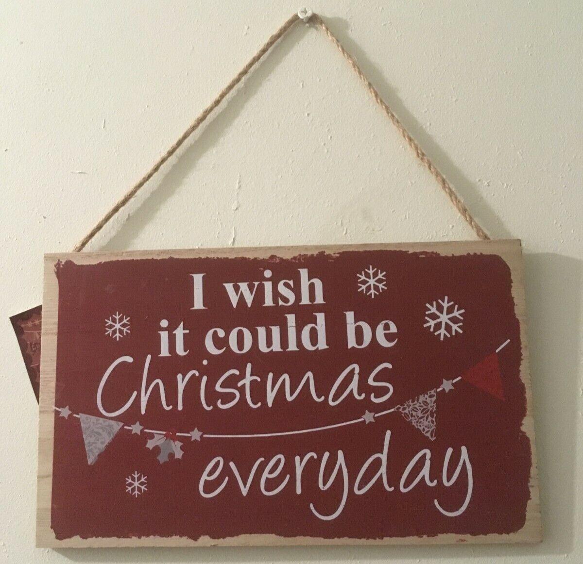 Placas De Navidad-Madera-desearía que pudiera ser Navidad todos los días