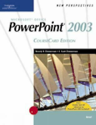 New Perspectives on Microsoft PowerPoint 2003, Coursecard Edition