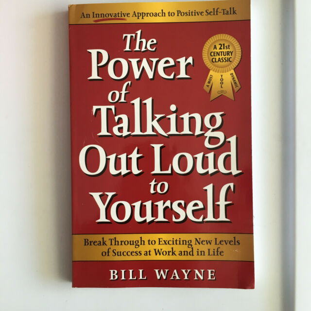 The Power of Talking Out Loud to Yourself - Paperback By