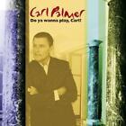 Do You Wanna Play,Carl? The Carl P von Carl Palmer (2014)