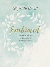 Embraced : 100 Devotions to Know God's Love Right Where You Are by Lysa TerKeurst (2018, Hardcover)