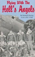 Book - Flying With The Hell's Angels By Samuel P. Fleming