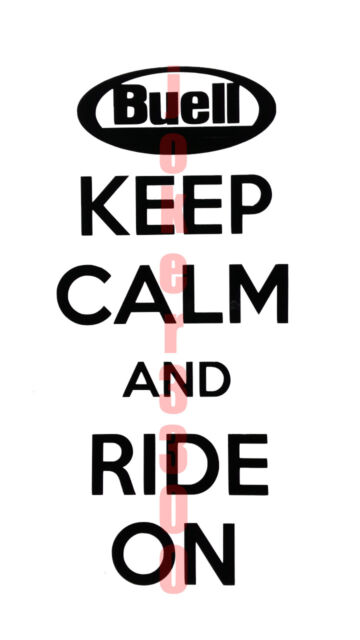 BUELL MOTORCYCLE DECAL KEEP CALM AND RIDE ON Vinyl Window Sticker MANY COLORS