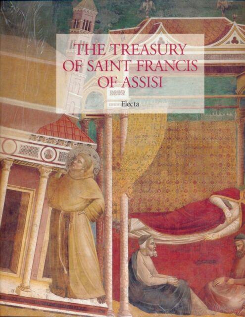 THE TREASURY OF SAINT FRANCIS OF ASSISI  GIOVANNI MORELLO - LAURENCE B. KANTER