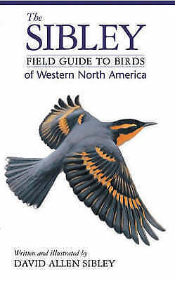 Field Guide to the Birds of Western North America by David Sibley (Paperback,...