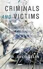 Criminals and Victims by W. David Allen (Hardback, 2011)
