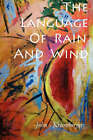 The Language of Rain and Wind by John Krumberger (Paperback / softback, 2008)