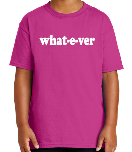 Sarcastic Whatever Kid/'s T-shirt Funny Psycho Sassy Quote Tee for Youth 1827C