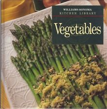 Williams-Sonoma Kitchen Library: Vegetables by Emalee Chapman (1999, Hardcover)