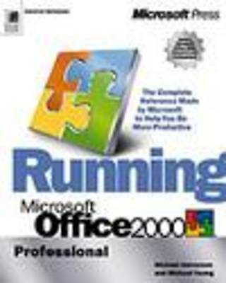Michael Young : Running Microsoft Office 2000 Profession