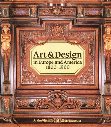 Art & Design in Europe and America 1800-1900,Simon Jervis