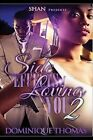 Side Effects of Loving You 2 by Dominique Thomas (Paperback / softback, 2015)