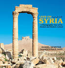 Lens on Syria by Daniel Demeter (Hardback, 2016)