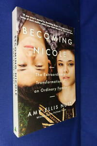 BECOMING NICOLE Amy Ellis Nutt TRANSGENDER GIRL IDENTICAL TWIN Book