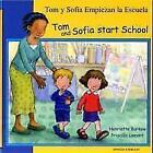 Tom and Sofia Start School in Spanish and English by Henriette Barkow (Paperback, 2006)
