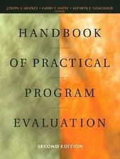 Handbook of Practical Program Evaluation (Essential Texts for Nonprofit and Pub