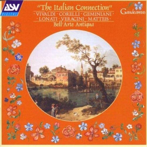 BELL'ARTE ANTIQUA - THE ITALIAN CONNECTION   CD NEU CORELLI/GEMINIANI/LONATI/+