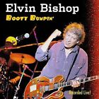 Booty Bumpin': Recorded Live by Elvin Bishop (CD, Jul-2007, Blind Pig)