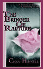 The Bringer of Rapture by Cissy Hassell (Paperback, 2005)