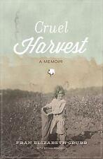 Cruel Harvest: A Memoir-ExLibrary