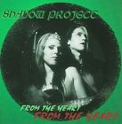 From the Heart by Shadow Project (CD, Jun-1998, Hollows Hill Sound Recordings)
