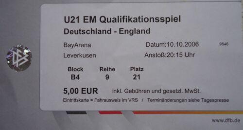 England TICKET 10.10.2006 U21 EM Quali Deutschland