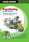 Crash Course: Psychiatry by M. J. Akhtar, Alasdair Cameron (Paperback, 2004)