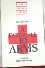 NEW ESSAYS on  A FAREWELL TO ARMS ed SCOTT DONALDSON