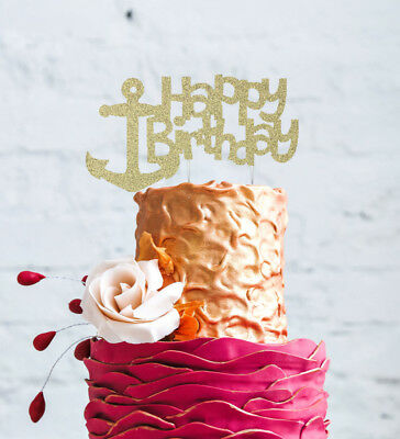Happy Birthday Anchor Cake Topper Glittery Gold Nautical Boat Cake Decoration