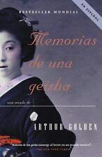 Vintage Espanol Ser.: Memorias de una Geisha by Arthur Golden (2005, Paperback)
