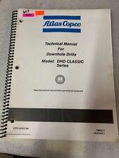 Atlas Copco Dhd Classic Series Technical Manual Downhole Drill 607