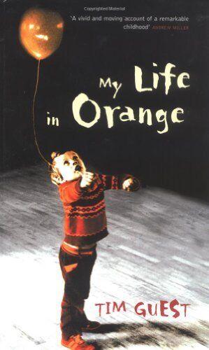 My Life in Orange,Tim Guest- 9781862076327