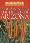 Month by Month Gardening in the Deserts of Arizona by Mary Irish (Paperback / softback, 2008)