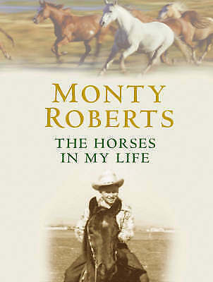 """""""AS NEW"""" Roberts, Monty, The Horses in My Life Book"""