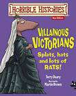 Villainous Victorians by Terry Deary (Paperback, 2015)