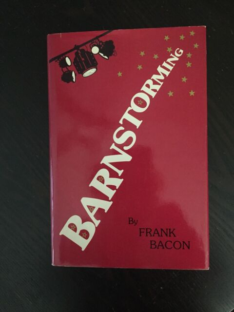 Barnstorming by Frank Bacon 1987